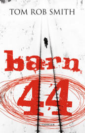 Barn 44 av Tom Rob Smith (Innbundet)