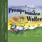 Prompehunden Walter av William Kotzwinkle (Lydbok-CD)