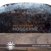 Hoggerne av Roy Jacobsen (Lydbok MP3-CD)
