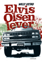 Elvis Olsen lever av Willy Ustad (Ebok)