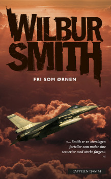 Fri som ørnen av Wilbur Smith (Heftet)
