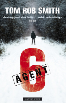 Agent 6 av Tom Rob Smith (Innbundet)