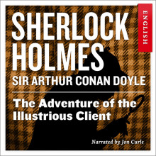 The adventure of the illustrious client av Sir Arthur Conan Doyle (Nedlastbar lydbok)