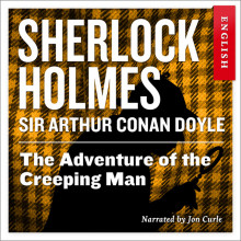 The adventure of the creeping man av Sir Arthur Conan Doyle (Nedlastbar lydbok)