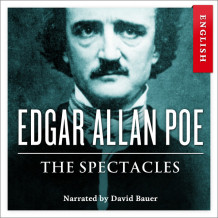 The spectacles av Edgar Allan Poe (Nedlastbar lydbok)