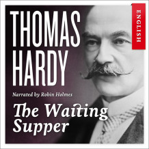 The waiting supper av Thomas Hardy (Nedlastbar lydbok)