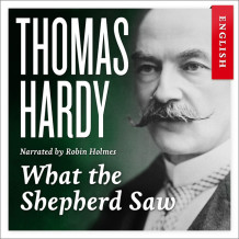 What the shepherd saw av Thomas Hardy (Nedlastbar lydbok)