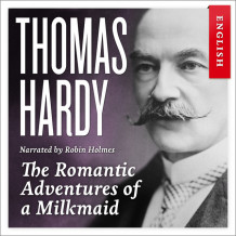 The romantic adventures of a milkmaid av Thomas Hardy (Nedlastbar lydbok)