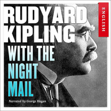 With The Night Mail av Rudyard Kipling (Nedlastbar lydbok)