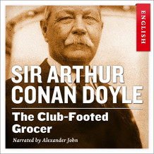 The club-footed grocer av Sir Arthur Conan Doyle (Nedlastbar lydbok)