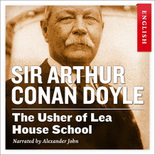 The usher of Lea House school av Sir Arthur Conan Doyle (Nedlastbar lydbok)