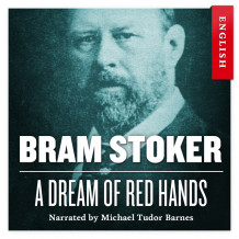 A dream of red hands av Bram Stoker (Nedlastbar lydbok)