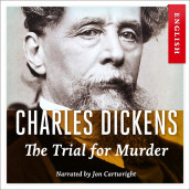 The Trial for Murder av Charles Dickens (Nedlastbar lydbok)