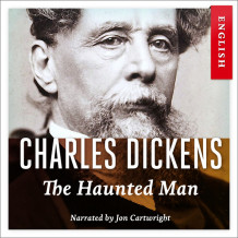 The haunted man av Charles Dickens (Nedlastbar lydbok)