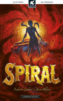 Spiral av Roderick Gordon og Brian Williams (Heftet)
