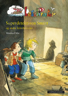 Superdetektiven Smart av Manfred Mai (Innbundet)