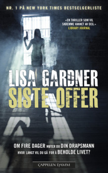 Siste offer av Lisa Gardner (Heftet)