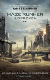 The maze runner Bok 2: Ildprøven av James Dashner (Ebok)