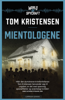 World of spycraft: Mientologene av Tom Kristensen (Innbundet)