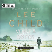 Verdt å dø for av Lee Child (Lydbok MP3-CD)