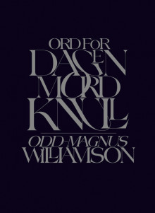 Ord for dagen. Mordknull av Odd-Magnus Williamson (Innbundet)