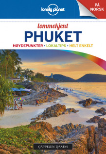 Phuket Lonely Planet Lommekjent av Lonely Planet (Heftet)