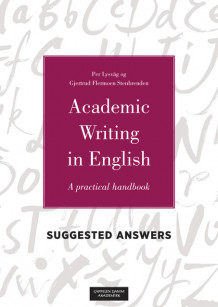 Suggested answers to the exercises in Academic writing in English av Per Lysvåg og Gjertrud F. Stenbrenden (Ebok)