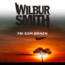 Fri som ørnen av Wilbur Smith (Nedlastbar lydbok)