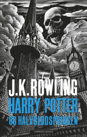 Harry Potter og Halvblodsprinsen av J.K. Rowling og The Blair Partnership (Innbundet)
