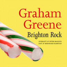 Brighton Rock av Graham Greene (Nedlastbar lydbok)