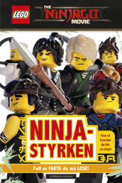 LEGO® The NINJAGO®  Movie - Ninja-styrken av Julia March (Innbundet)