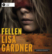 Fellen av Lisa Gardner (Lydbok-CD)