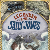 Legenden om Sally Jones av Jakob Wegelius (Nedlastbar lydbok)