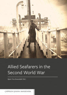 Allied Seafarers in the Second World War av Bjørn Tore Rosendahl (Heftet)