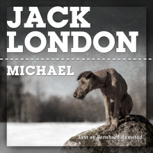 Michael av Jack London (Nedlastbar lydbok)