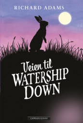 Veien til Watership Down av Richard Adams (Innbundet)