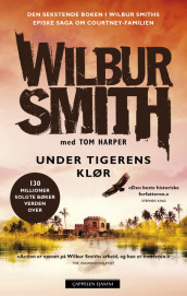 Under tigerens klør av Wilbur Smith (Ebok)