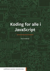 Koding for alle i JavaScript av Terje Kolderup (Heftet)