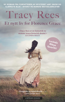 Et nytt liv for Florence Grace av Tracy Rees (Heftet)