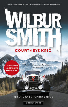 Courtneys krig av Wilbur Smith (Innbundet)