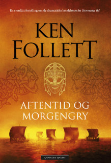 Aftentid og morgengry av Ken Follett (Ebok)