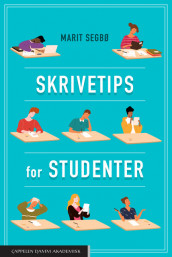Skrivetips for studenter av Marit Segbø (Heftet)
