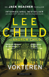 Vokteren av Lee Child (Innbundet)