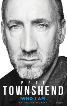 Who I am av Pete Townshend (Ebok)